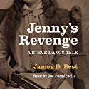 Jenny's Revenge Audiobook by James D. Best Narrated by Joe Formichella