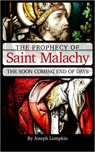 St malachy prophecy end world