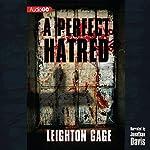 Perfect Hatred | Leighton Gage