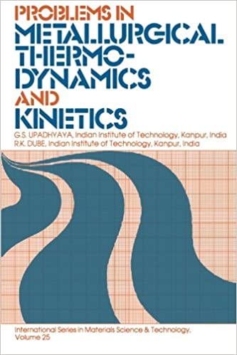 Problems In Metallurgical Thermodynamics And Kinetics Pdf