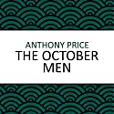 The October Men Audiobook by Anthony Price Narrated by Simon Schatzberger