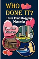 Who Done It? Three Mind Boggling Mysteries Paperback