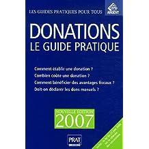 DONATIONS LE GUIDE PRATIQUE 2007
