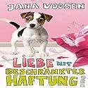 Liebe mit beschränkter Haftung Hörbuch von Jana Voosen Gesprochen von: Jana Voosen