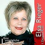 Eine unmögliche Liebesgeschichte | Elsa Rieger
