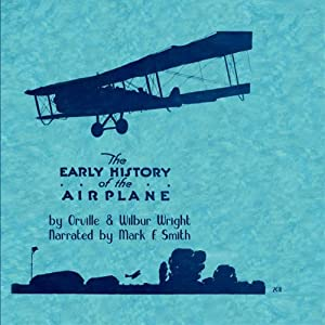Early History of the Airplane Audiobook