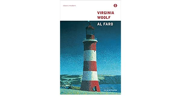 Al Faro (Oscar classici moderni Vol. 82) (Italian Edition)