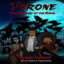 Tyrone: The Emissary of the Raven Audiobook by Azania Justice Narrated by Jakob Boyd