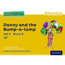 Read Write Inc. Phonics: Yellow Set 5 Storybook 8 Danny and the Bump-A-Lump