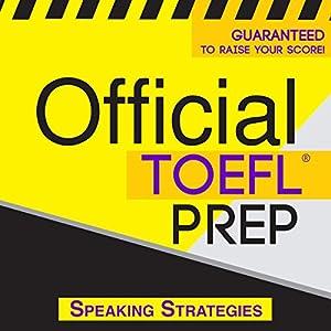 Official TOEFL Prep - Speaking Strategies Audiobook