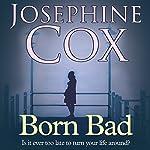 Born Bad   Josephine Cox