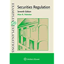 Examples & Explanations for Securities Regulation