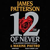 12th of Never | James Patterson, Maxine Paetro