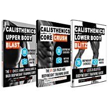 Calisthenics: The SUPERHUMAN Stack: 150 Bodyweight Exercises | The #1 Complete Bodyweight Training Guide