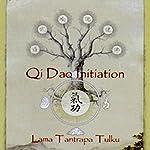 Qi Dao Initiation  | Lama Somananda Tantrapa Tulku