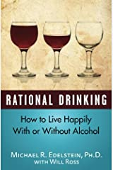Rational Drinking: How to Live Happily With or Without Alcohol Paperback