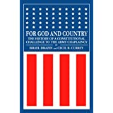 For God and Country: The History of a Constitutional Challenge to the Army Chaplaincy