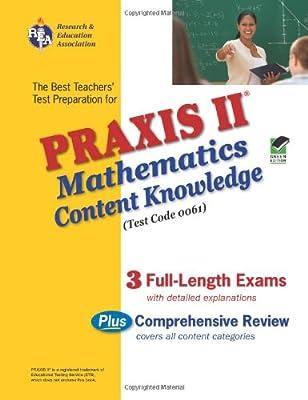 PRAXIS II Mathematics 0061 Teacher Certification Test Prep Study Guide (Praxis II Teachers XAM)