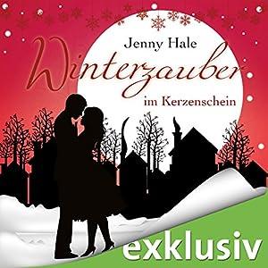 Winterzauber im Kerzenschein Hörbuch