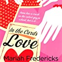 In the Cards: Love Audiobook by Mariah Fredericks Narrated by Emma Galvin