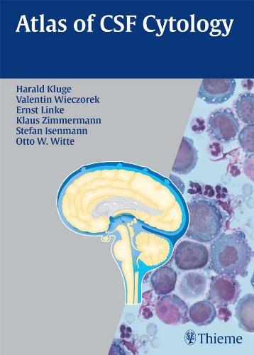 Atlas of CSF Cytology (1st 2007) [Kluge, Wieczorek, Linke, Zimmermann, Isenmann & Witte]