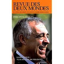 Revue des deux mondes, H.S. janvier 2012: Philippe Séguin /