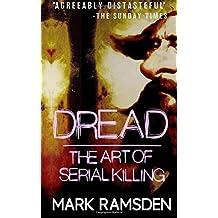 Dread: The Art Of Serial Killing