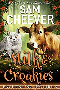 Milk & Croakies (Enchanting Inquiries Book 5)