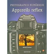 Photographie numérique-Appareils reflex