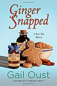 Ginger Snapped: A Spice Shop Mystery (Spice Shop Mystery Series)