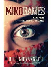 MindGames: Rising Above Other People's Craziness