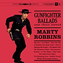 Gunfighter Ballads And Trail Songs
