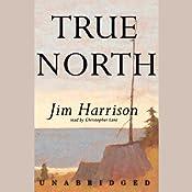 True North    Jim Harrison