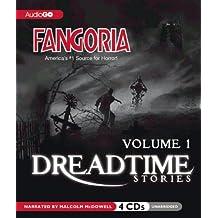 Fangoria's Dreadtime Stories, Volume One (Fully Dramatized Radio Dramas)