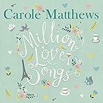Million Love Songs | Carole Matthews
