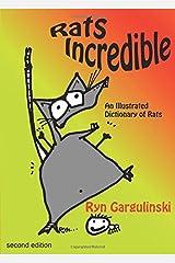 Rats Incredible by Ryn Gargulinski (2014-03-11) Paperback