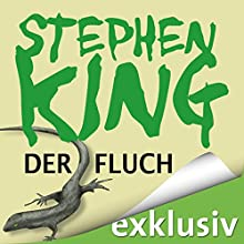 Der Fluch | Livre audio Auteur(s) : Stephen King Narrateur(s) : David Nathan