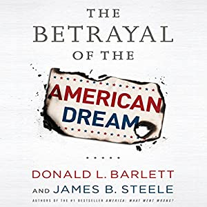The Betrayal of the American Dream Audiobook