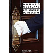 Les Sentiers du désastre (French Edition)