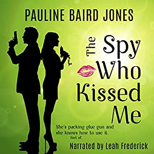 The Spy Who Kissed Me Audiobook