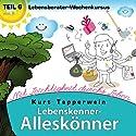 Lebensberater-Wochenkursus: Mit Leichtigkeit durchs Leben (Lebenskenner-Alleskönner 6) Hörbuch von Kurt Tepperwein Gesprochen von: Kurt Tepperwein