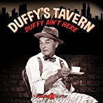 Duffy's Tavern: Duffy Ain't Here | Ed Gardner