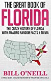 The Great Book of Florida: The Crazy History of