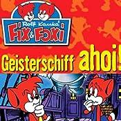 Geisterschiff ahoi! (Fix & Foxi 5)   Rolf Kauka