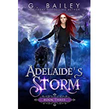 Adelaide's Storm: An Paranormal Reverse Harem Novel (Her Fate Series Book 3)