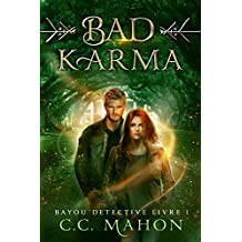 Bad Karma (Bayou Détective t. 1) (French Edition)