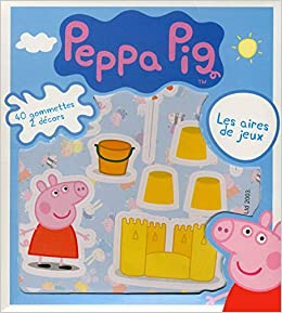 Peppa Pig In French Les Aires De Jeux Gommettes 40 Lic French Edition Maximilien Mao Cerf Volant 9782840646990 Amazon Com Books