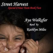 Street Harvest | Aya Walksfar