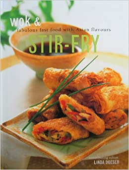 Asian fabulous fast flavor food fry stir wok