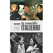 La comédie italienne (French Edition)
